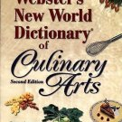 Webster's New World Dictionary of Culinary Arts by Steven Labensky, Sarah R....