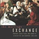 Women in Culture and Society: The Marriage Exchange : Property, Social Place,...