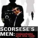 Scorsese's Men : Melancholia and the Mob by Mark Nicholls (2005, Paperback)