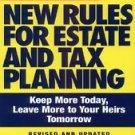 J. K. Lasser's New Rules for Estate and Tax Planning by Stewart H. Welch,...