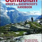 The Canadian Hiker's and Backpacker's Handbook : Your How-To Guide for...