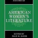 The Cambridge History of American Women's Literature (2012, Hardcover)
