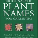 Stearn's Dictionary of Plant Names for Gardeners : A Handbook on the Origin...