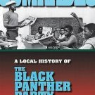 Blacks in the Diaspora: Comrades : A Local History of the Black Panther Party...