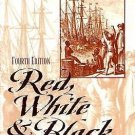 Red, White and Black : The Peoples of Early North America by Gary B. Nash...