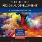 Regions and Cities: The Value of Arts and Culture for Regional Development : A S