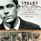 A Pickpocket's Tale : The Underworld of Nineteenth-Century New York by...