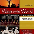 Ways of the World with Sources Vol. 2 : A Brief Global History by Eric W....