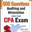 McGraw-Hill's 500 Questions - Auditing and Attestation Questions for the CPA...