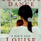 The Blue Jay's Dance : A Memoir of Early Motherhood by Louise Erdrich (1995,...