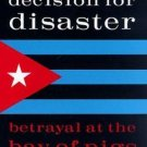 Association of the U. S. Army Book: Decision for Disaster : The Battle of the...