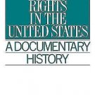 Women's Rights in the United States : A Documentary History by Winston...