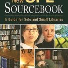 The New OPL Sourcebook : A Guider for Solo and Small Libraries by Judith A....