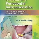 Fundamentals of Periodontal Instrumentation by Jill S. Nield-Gehrig, 7th Edition