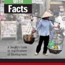 Coping with Facts : A Skeptic's Guide to the Problem of Development by Adam...