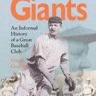 The New York Giants : An Informal History of a Great Baseball Club by Frank...