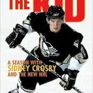 The Kid : A Season with Sidney Crosby and the New NHL by Shawna Richer (2007,...