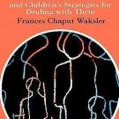 The Little Trials of Childhood : And Children's Strategies for Dealing with...