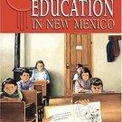 Public Education in New Mexico by Ernest S. Stapleton and John B. Mondragón...