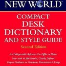 Compact Desk Dictionary and Style Guide by Webster's New World Dictionaries...