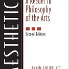 Aesthetics : A Reader in Philosophy of the Arts by Lee B. Brown and David...