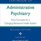 Textbook of Administrative Psychiatry : New Concepts for a Changing...