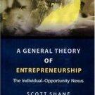 New Horizons in Entrepreneurship: A General Theory of Entrepreneurship : The...
