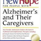 New Hope: New Hope for People with Alzheimer's and Their Caregivers : Your...
