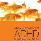 A New Understanding of ADHD in Children and Adults : Executive Function...