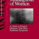Women's Mental Health and Development Ser.: Preventing Misdiagnosis of Women...