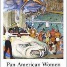 Politics and Culture in Modern America: Pan American Women : U. S....