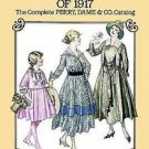 Women's and Children's Fashions of 1917 : The Complete Perry, Dame and Co....