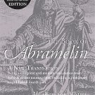 The Book of Abramelin : A New Translation - Revised and Expanded by Abraham...