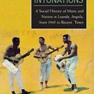 New African Histories: Intonations : A Social History of Music and Nation in...