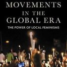 Women's Movements in the Global Era : The Power of Local Feminisms by Amrita...