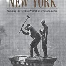 Preserving New York : Winning the Right to Protect a City's Landmarks by...