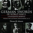 German Swords of World War II Vol. 2 : A Photographic Reference by Thomas M....