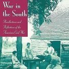 The Women's War in the South : Recollections and Reflections of the American...