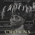 Crowns : Portraits of Black Women in Church Hats by Craig Marberry and...