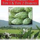 Ampalaya : Nature's Remedy for Type 1 and Type 2 Diabetes by Frank Murray...