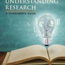 Understanding Research : A Consumer's Guide by Vicki L. Plano Clark and John W.
