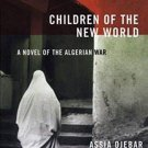 Women Writing the Middle East: Children of the New World : A Novel of the...