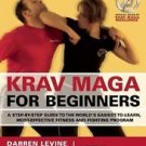Krav Maga for Beginners : A Step-by-Step Guide to the World's...