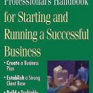 The Real Estate Professional's Handbook : For Starting and Running a...