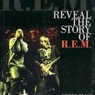 Reveal : The Story of R. E. M. by Johnny Black (2004, Paperback)
