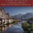 The Knock at the Door : A Mother's Survival of the Armenian Genocide by...