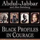 Black Profiles in Courage : A Legacy of African-American Achievement by Alan...