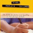 Rivergate: Other People's Children : The Battle for Justice and Equality in...