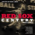 Red Sox Century : The Definitive History of Baseball's Most Storied Franchise...