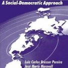 Economic Reforms in New Democracies : A Social-Democratic Approach by Luiz...